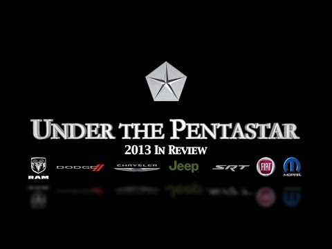 Under the Pentastar: 2013 Year in Review