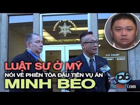 Luật sư ở Mỹ nói về phiên tòa Minh Béo: