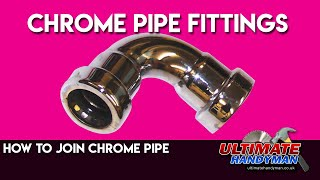 Joining chrome pipe
