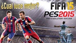 FIFA 15 Vs PES 2015 Mi Opinion Hasta Ahora