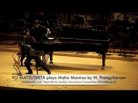 YO MATSUSHITA plays Maha Mantras by Narong Prangcharoen