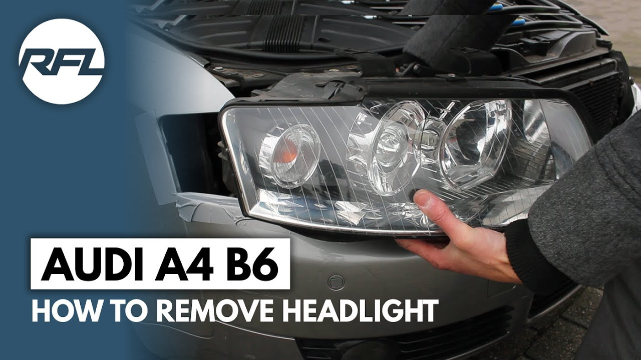 Audi A4 B6 How To Remove Headlight Explained To Change