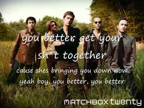 Matchbox 20 She's so Mean Lyrics High Quality