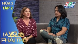 HTV LÀ VỢ PHẢI THẾ 2 | Thanh Hà, Đoan Trang kể chuyện lấy chồng ngoại | LVPT #2 FULL | 17/4/2018