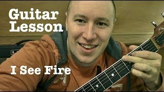 I See Fire ★ Guitar Lesson ★ Standard Chord Version