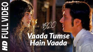 Vaada Tumse Hain Vaada [Full Song] 1920 - YouTube