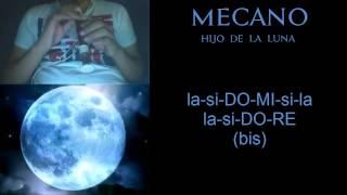 Hijo De La Luna-Mecano Flauta