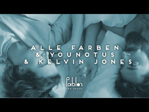 Alle Farben & YouNotUs & Kelvin Jones - Only Thing We Know