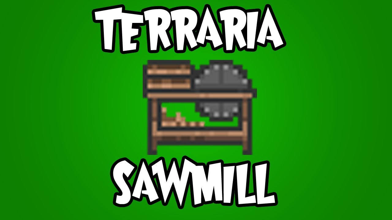 how to get a sawmill in terraria ps4
