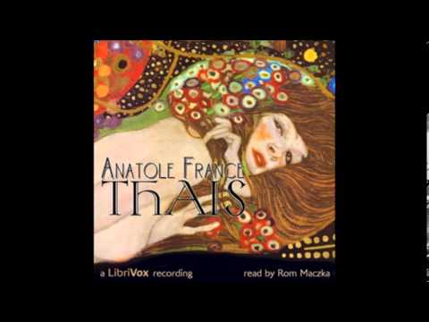 Thaïs by Anatole France - 10/10. Part the Third - The Euphor