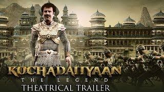 Kochadaiiyaan - The Legend - Official Trailer ft. Rajinikanth, Deepika Padukone