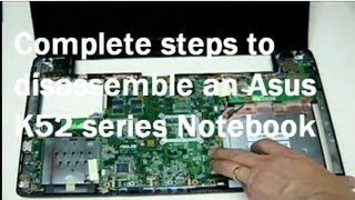 How To Disassemble Asus K52J Laptop Motherboard & LCD