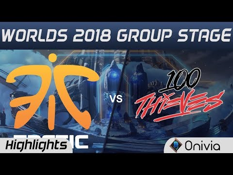 FNC vs 100 Highlights Worlds 2018 Group Stage Fnatic vs 100Thieves by Onivia