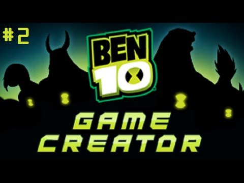 Ben 10 Game Creator | PART 2 - I'M A BOSS