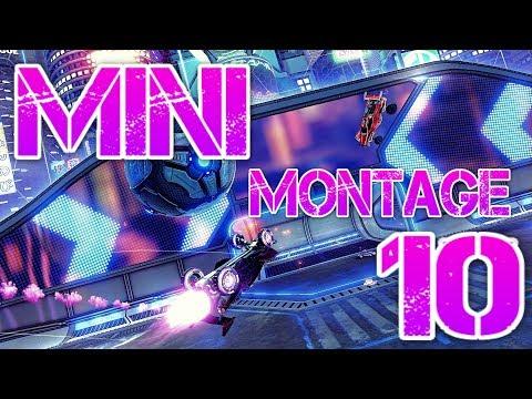 MINI MONTAGE 10 (BEST GOALS, CEILING SHOTS, AIR DRIBBLES, REDIRECTS)-Rocket League