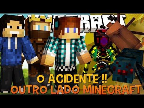 Outro Lado - Ep.1 O Acidente !!! - Minecraft