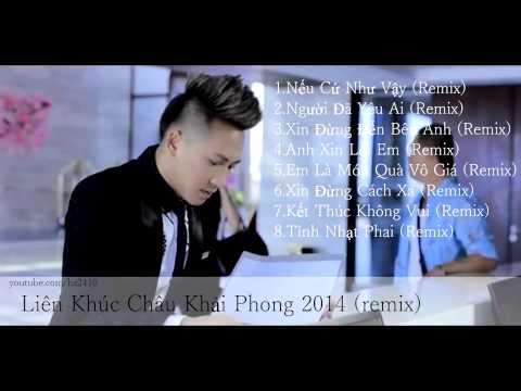 Nonstop Châu Khải Phong 2014 remix   Nếu Cứ Như Vậy