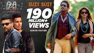 Suit Suit Video Song | Hindi Medium | Irrfan Khan & Saba Qamar | Guru Randhawa | Arjun