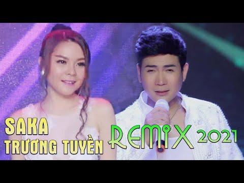 Saka Trương Tuyền Remix 2017 - LK Nhạc Trẻ Remix Hay Nhất Saka Trương Tuyền 2017 - Nonstop Sến Nhảy
