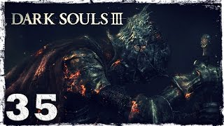Dark Souls 3. #35: Летающая тварь.