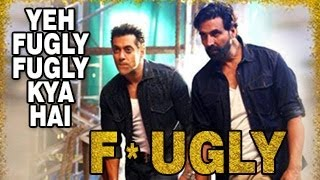 FUGLY TITLE SONG Ft.Yo Yo Honey Singh, Akshay Kumar
