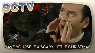 SCTV: Have Yourself A Scary Little Christmas