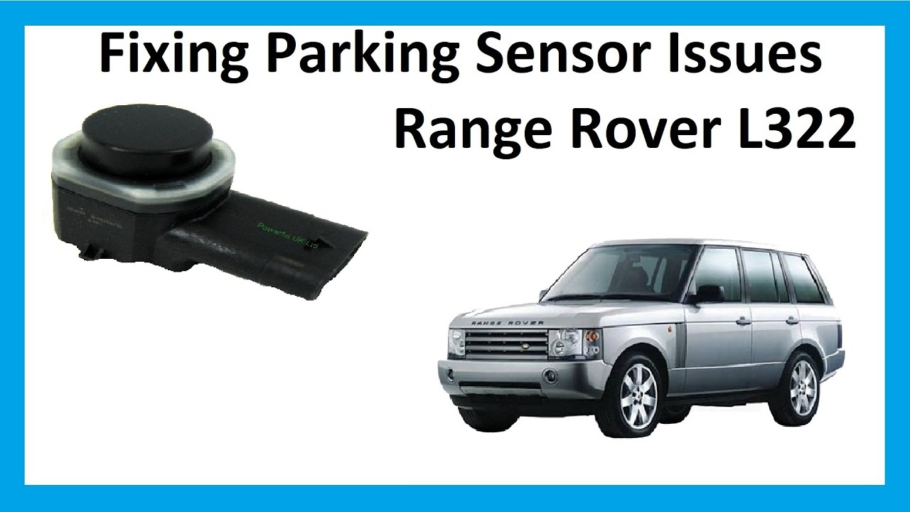 01 jeep cherokee fuse box diagram how to fix parking sensor problems on range rover l322  how to fix parking sensor problems on range rover l322
