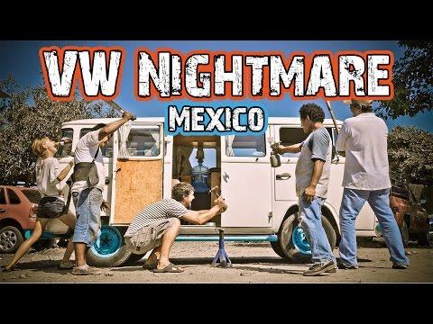 Mexican Volkswagen Nightmare - Ep15