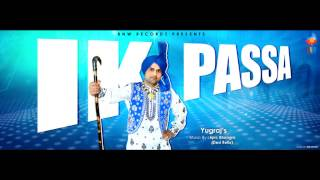 Ik Passa (Desi Refix) - Yugraj Ft Epic Bhangra | Official Audio