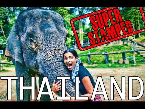 Super Stamped: Thailand (Pt.1 Chiang Mai)