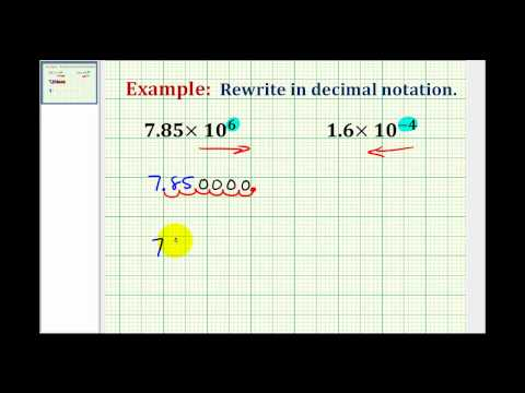 Writing a Number in Decimal Notation when Given in Scientific Notation
