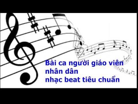 Bài ca người giáo viên nhân dân (Beat chia sẻ)