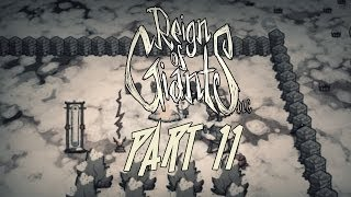 GETTING SOME CHARCOAL - Dont Starve: Reign of Giants DLC - Part 11