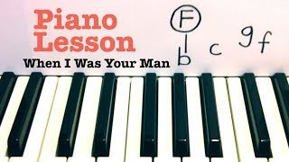When I Was Your Man- Piano Lesson- Bruno Mars (Todd