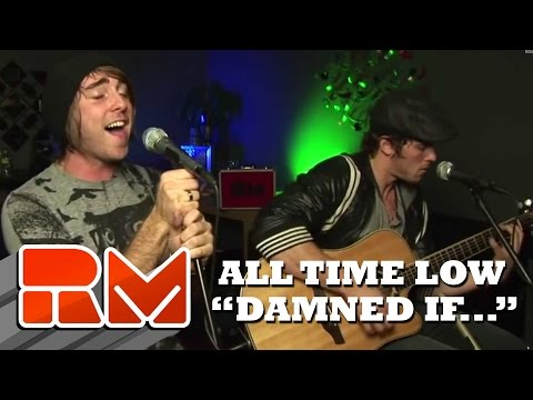 a reflection on damned if i do damned if a dont a song by all time low Nothing personal (all time low album)  it was reported that all time low had collaborated on a song with mark hoppus of blink  damned if i do ya (damned if i.