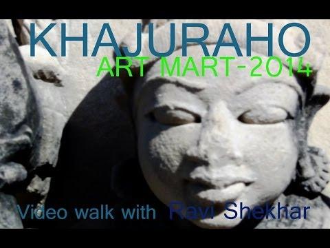 Khajuraho Seven days of ART MART-2014 खजुराहो आर्ट मार्ट के सात दिन
