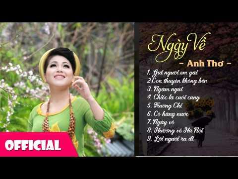 Anh Thơ - Album Ngày Về | Nhạc Vàng Trữ Tình Chọn Lọc