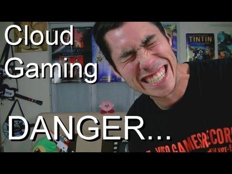 Le Cloud Gaming - Attention DANGER