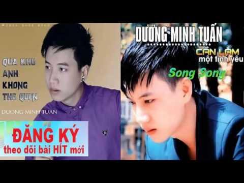 Quá Khứ Anh Không Thể Quên Remix - Dương Minh Tuấn  2016