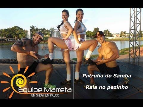 Patrulha do Samba - Rala no Pezinho - Coreografia Oficial Equipe Marreta