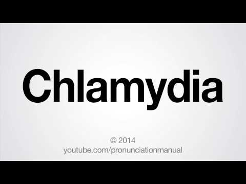 How to Pronounce Chlamydia