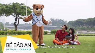 FINAL MV TEDDY BEAR _Chí Thiện _Bảo An- Đại Nghĩa - Thu Thủy -Hoàng My - Đại Nhân