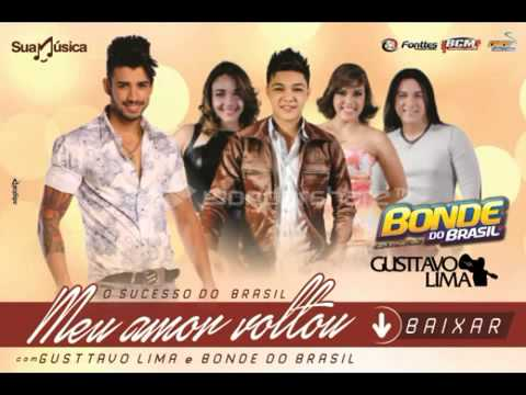 Meu Amor Voltou  - Gustavo Lima e Bonde do Brasil