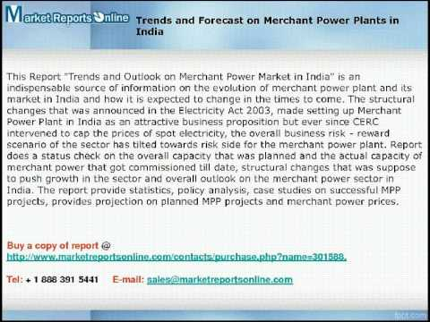 MRO: Merchant Power Plants in India 2017 Forecasts