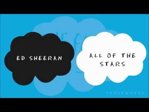 Ed Sheeran - All Of The Stars (Lyrics)