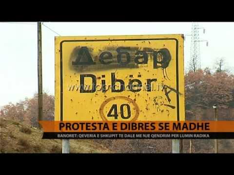 Protesta e Dibrës së Madhe - Top Channel Albania - News - Lajme
