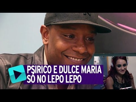 Psirico assiste ao vídeo de Dulce Maria ouvindo Lepo Lepo