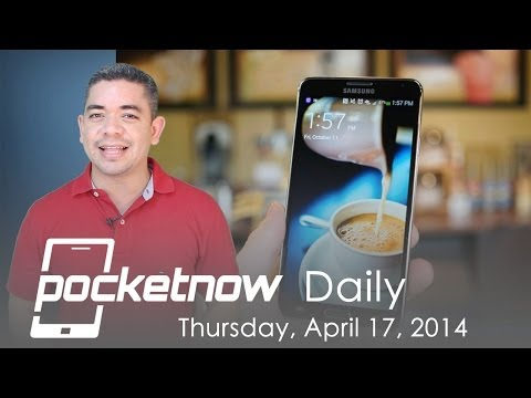 Galaxy Note 4 rumors, iOS 7.1.1 leaks, Google camera & more - Pocketnow Daily
