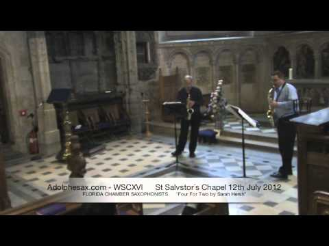 WSCXVI FLORIDA CHAMBER SAXOPHONISTS   Four For Two by Sarah Hersh
