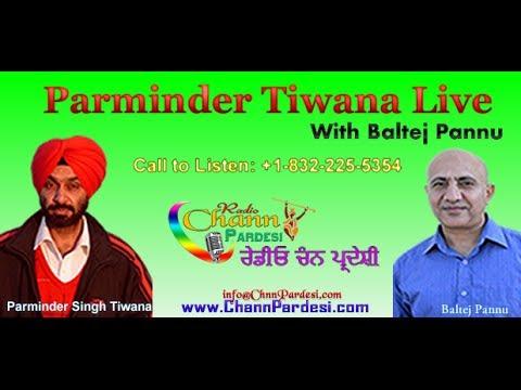 25 June 2014 (Parminder Tiwana & Baltej Pannu) - Chann Pardesi Radio Live News Show